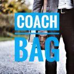 コーチのバッグ20選!種類別メンズ人気アイテムを大発表するぞ!【2018】